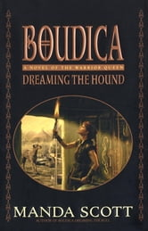 Dreaming the Hound ebook by Manda Scott