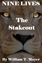The Stakeout ebook by William T. Moyer
