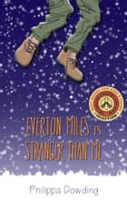 Everton Miles Is Stranger Than Me - The Night Flyer's Handbook ebook by Philippa Dowding