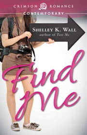 Find Me ebook by Shelley K Wall