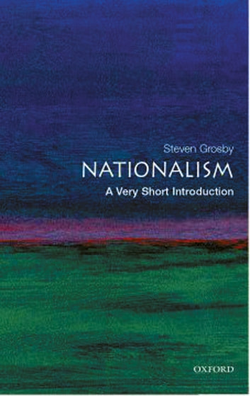 Nationalism: A Very Short Introduction eBook by Steven Grosby