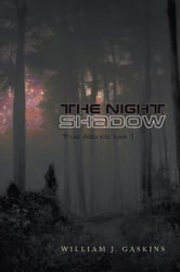 The Night Shadow ebook by William J. Gaskins