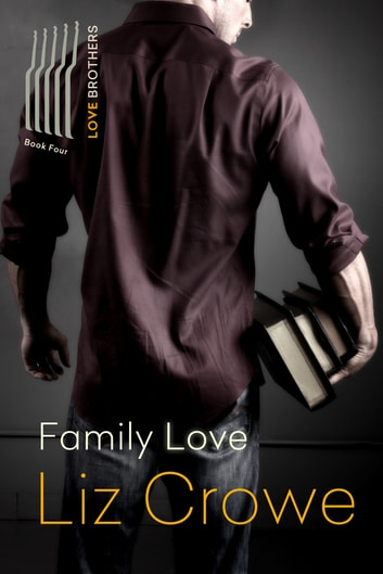 Family Love ebook by Liz Crowe
