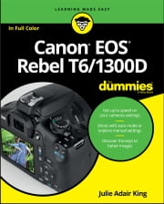 Canon EOS Rebel T6/1300D For Dummies ebook by Julie Adair King