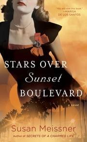 Stars Over Sunset Boulevard ebook by Susan Meissner