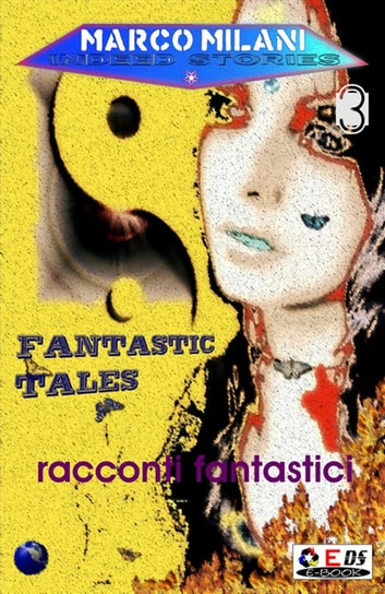 Indeed stories 3 (racconti fantastici) eBook by Marco Milani