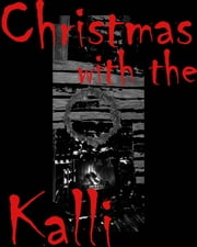 Christmas with the Kalli ebook by Elizabeth Los