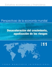 World Economic Outlook, September 2011: Slowing Growth, Rising Risks ebook by International Monetary Fund. Research Dept.