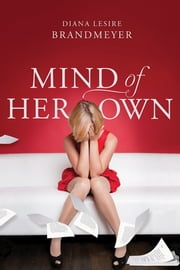 Mind of Her Own ebook by Diana Lesire Brandmeyer