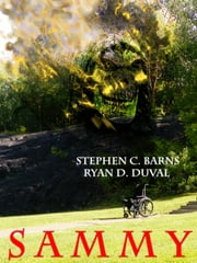 Sammy ebook by Stephen C. Barns,Ryan D. Duval