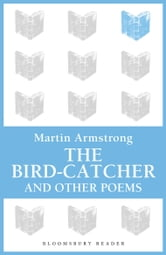 The Bird-Catcher ebook by Martin Armstrong
