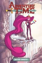 Adventure Time Vol. 4 OGN: Bitter Sweets ebook by Kath Leth, Zach Sterling