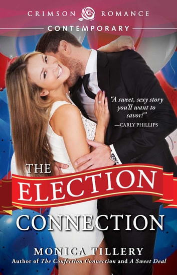 The Election Connection ebook by Monica Tillery