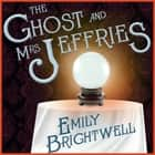 The Ghost and Mrs. Jeffries audiobook by Emily Brightwell