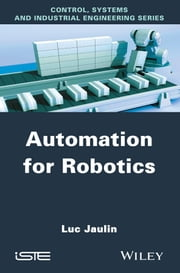 Automation for Robotics ebook by Luc Jaulin