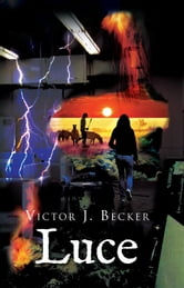 Luce ebook by Victor J. Becker