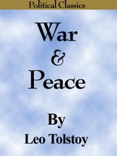 War and Peace (Political Classics) ebook by Tolstoy, Leo