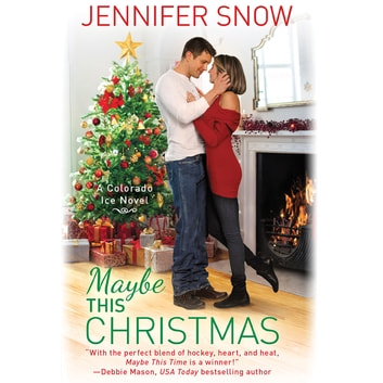 Maybe This Christmas audiobook by Jennifer Snow
