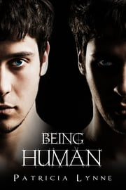 Being Human ebook by Patricia Lynne