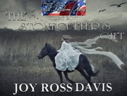Murray Pura's Let Freedom Ring - Volume 8 - The Stonecutter's Gift ebook by Joy Ross Davis,Murray Pura