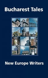 Bucharest Tales ebook by NewEurope Writers