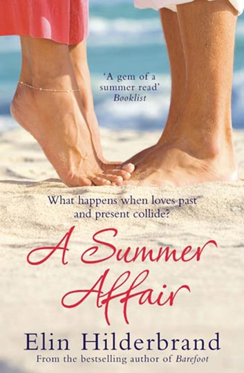 A Summer Affair ebook by Elin Hilderbrand