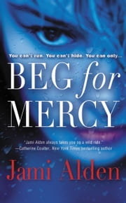 Beg for Mercy ebook by Jami Alden