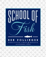 School of Fish ebook by Ben Pollinger