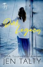 Dark Legacy ebook by Jen Talty