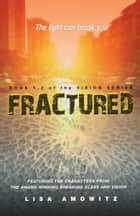 Fractured ebook by Lisa Amowitz