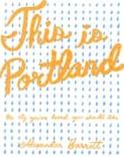 This is Portland ebook by Alexander Barrett