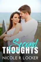 Second Thoughts ebook by Nicole R. Locker