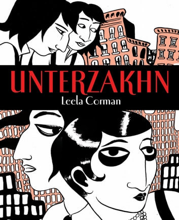 Unterzakhn ebook by Leela Corman