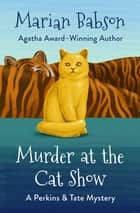 Murder at the Cat Show e-kirjat by Marian Babson