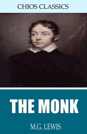 The Monk ebook by M.G. Lewis