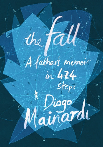 The Fall ebook by Diogo Mainardi