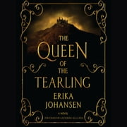 The Queen of the Tearling - A Novel audiobook by Erika Johansen