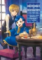 Ascendance of a Bookworm: Part 2 Volume 1 ebook by Miya Kazuki