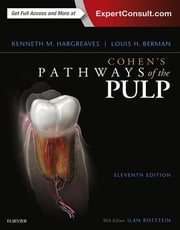 Cohen's Pathways of the Pulp Expert Consult ebook by Kenneth M. Hargreaves,Louis H. Berman