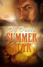 Summer Star ebook by DJ Davis