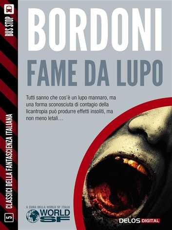 Fame da lupo ebook by Carlo Bordoni