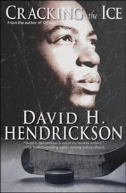 Cracking the Ice ebook by David H. Hendrickson