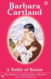 60 A Battle Of Brains ebook by Barbara Cartland