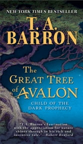 The Great Tree of Avalon - Book 9 ebook by T. A. Barron