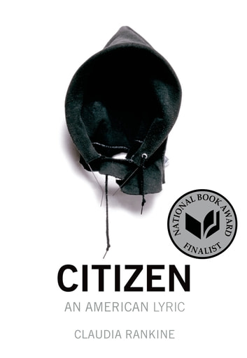 Citizen - An American Lyric ebook by Claudia Rankine