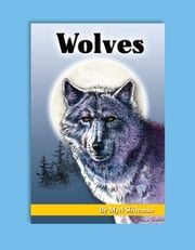 Wolves - Reading Level 6 ebook by Myrl Shireman