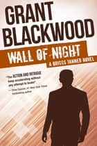 Wall of Night ebook by Grant Blackwood