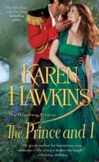 The Prince and I ebook by Karen Hawkins