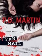 Fan Mail ebook by P.D. Martin
