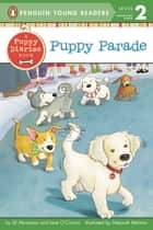 Puppy Parade ebook by Jill Abramson, Jane O'Connor, Deborah Melmon,...